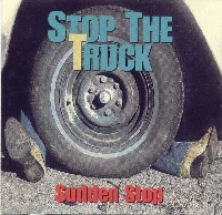 Stop The Truck - Sudden Stop